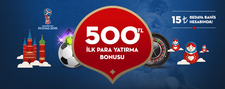 İLK KEZ PARA YATIRMANA ÖZEL 500 TL BONUS!